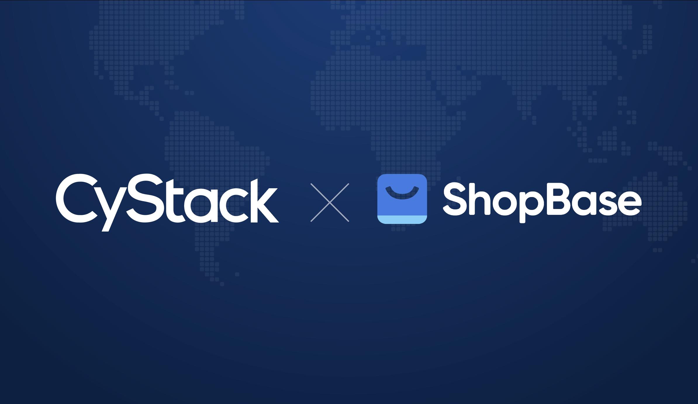 CyStack triển khai giám sát bảo mật cho ShopBase