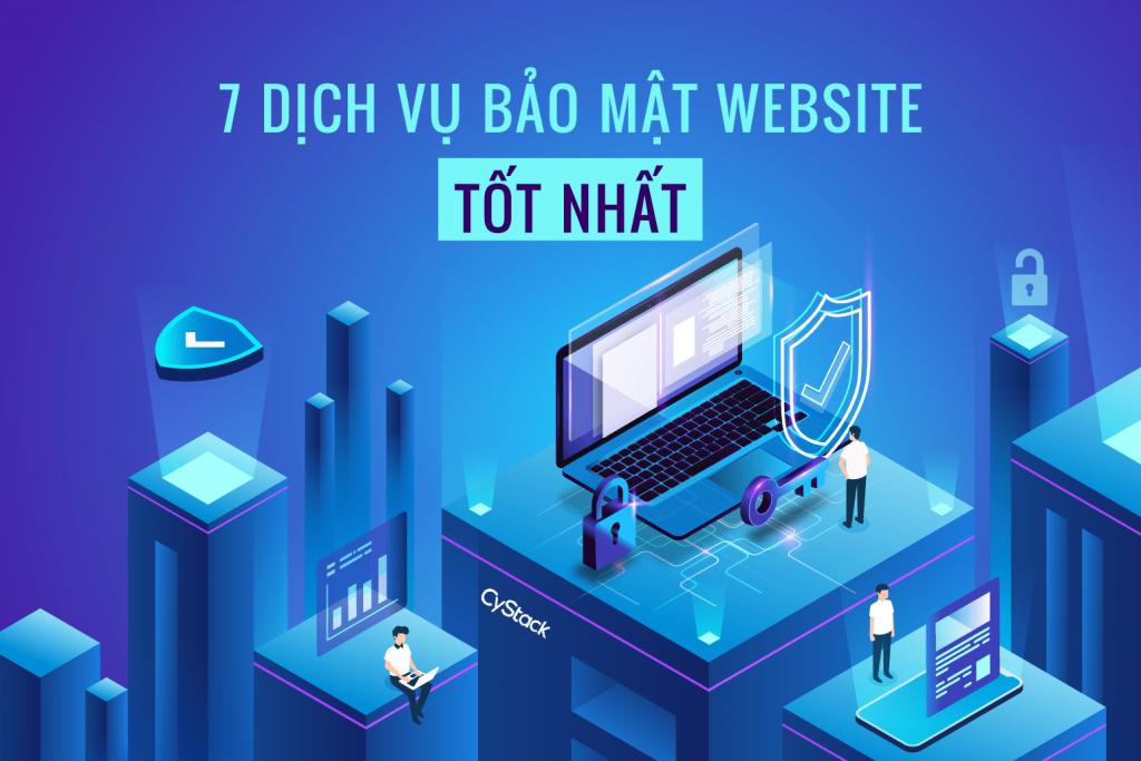 7-dich-vu-bao-mat-website-tot-nhat