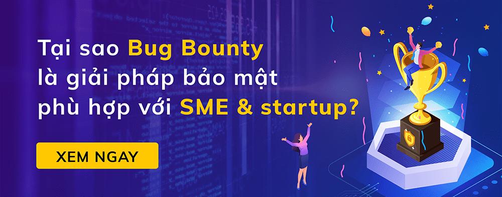 Tại sao Bug Bounty là giải pháp phù hợp với SME và startup?