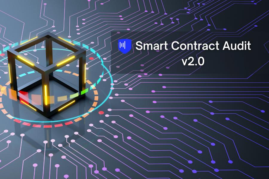 Chính thức ra mắt dịch vụ Kiểm thử Hợp đồng thông minh Blockchain – Smart Contract Audit 2.0