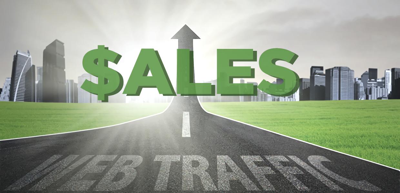 More traffic and Bigger sales
